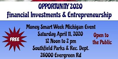 Opportunity 2020 - Financial Investments & Entrepreneurship