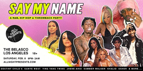 SAY MY NAME: A R&B and Hip-Hop Dance Party tickets
