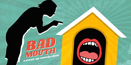 Bad Mouth Comedy Show - Sunday, February 23 at 630pm at Q's tickets