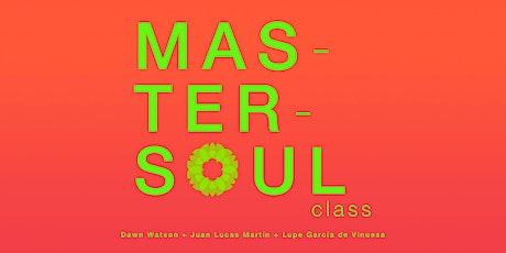 Mastersoul Class entradas