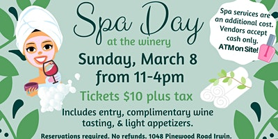 March Spa Day at the Winery