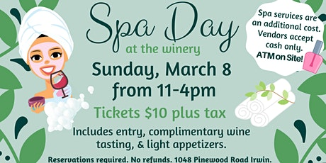 March Spa Day at the Winery tickets