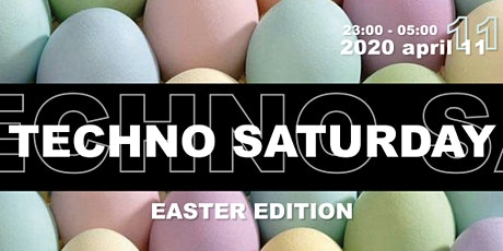 Techno Saturday - Easter Edition tickets