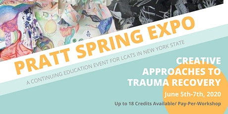 Pratt Spring Expo 2020: Creative Approaches to Trauma Recovery tickets