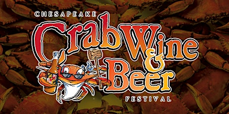 Chesapeake Crab, Wine & Beer Festival - Baltimore tickets
