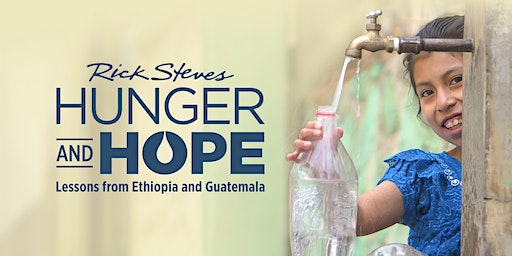Hunger and Hope: Lessons from Ethiopia and Guatemala (free screening, Q&A)
