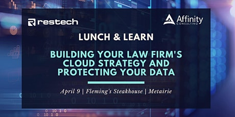 Building Your Cloud Strategy and Protecting Your Data Lunch and Learn tickets
