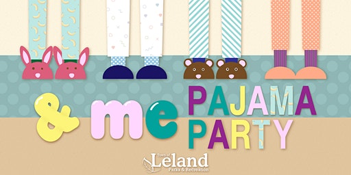 And Me Pajama Party