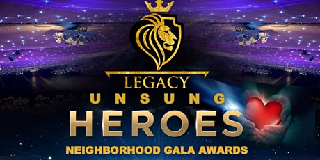 Legacy Unsung Heros Neighborhood Gala tickets