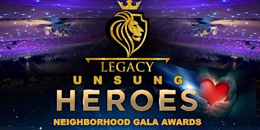 Legacy Unsung Heros Neighborhood Gala