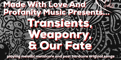 Made With Love And Profanity Music Presents tickets