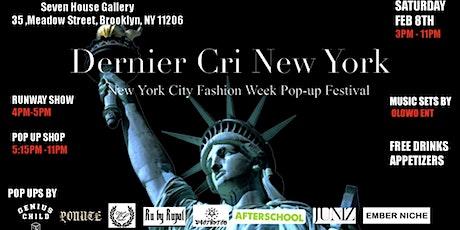 Dernier Cri New York Fashion  Week Festival- February 8th 2020 tickets