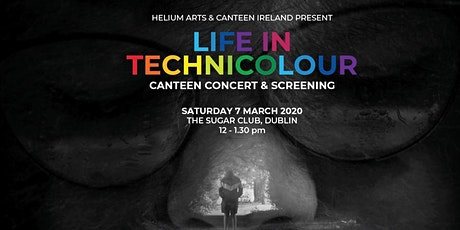Life in TechniColour: Concert & Screening tickets