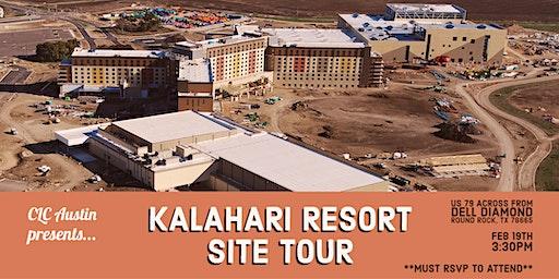 CLC Austin Presents: Kalahari Resort Site Tour