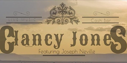 Songwriter Series with Clancy Jones Featuring Joseph Neville