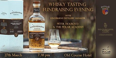 Kingsbarns Whisky Tasting Fundraising Evening With The Polar Academy tickets