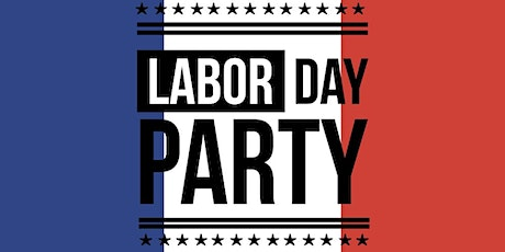 Labor Day Party! tickets