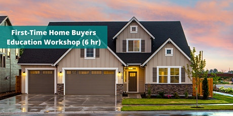 Concord First-Time Home Buyers Education Workshop (6 hr) tickets