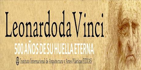 Exposición: Leonardo Da Vinci, 500 de su huella eterna entradas