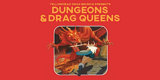 Drag Brunch: Dungeons and Drag Queens (APRIL 12)