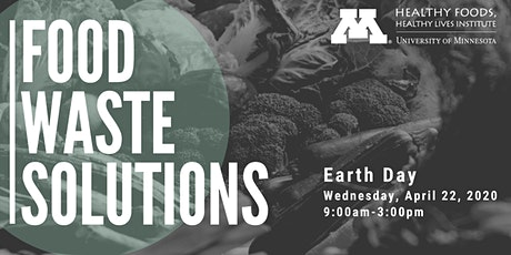 Food Waste Solutions -  A Healthy Foods, Healthy Lives Institute Symposium tickets