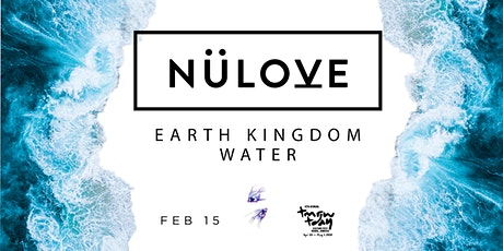 NÜLOVE: WATER - Yoga, Meditation, Cacao, Dance Party, Sound Bath (Feb 15) tickets