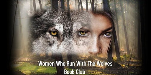 Book Club-Woman Who Run With Wolves