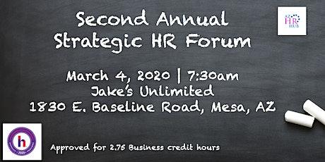 Second Annual Strategic HR Forum tickets