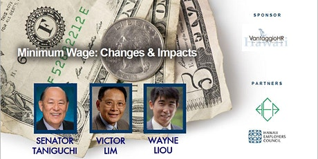 Minimum Wage in Hawaii: Changes and Impacts, An HSBP luncheon tickets