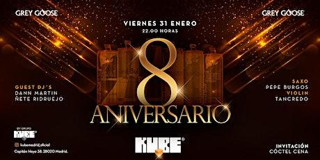 8º Aniversario KUBE Madrid entradas