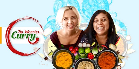 Indian Cooking Class with the stars of No Worries...Curry! tickets