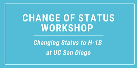 Changing Status to H-1B  at  UC San Diego tickets