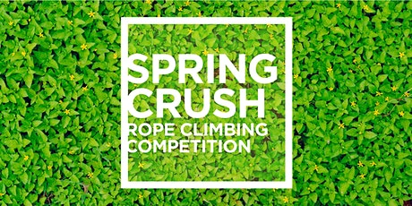 Spring Crush 2020 - Citizens Rope Competition tickets