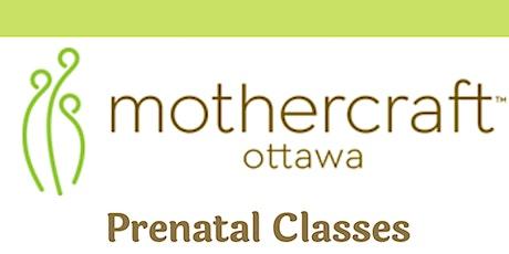 Mothercraft Ottawa:  Virtual Prenatal Classes  tickets