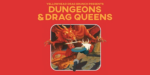 Drag Brunch: Dungeons and Drag Queens (APRIL 26)