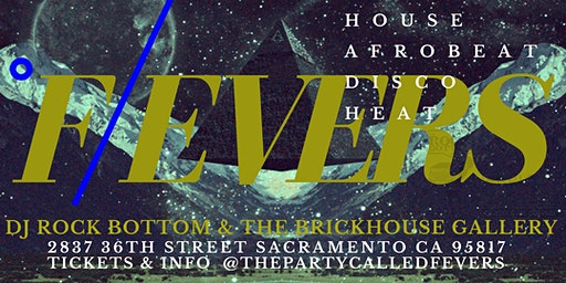 the party called °FEVERS