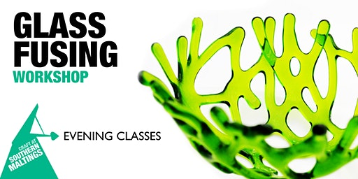 Glass Fusing Workshop Evening Course (6 Weeks)
