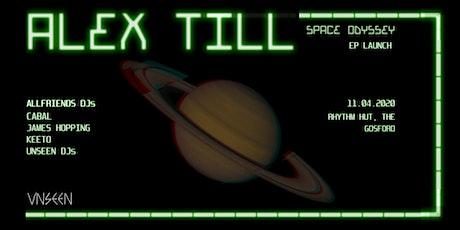 Alex Till - Space Odyssey (UNSEEN) tickets