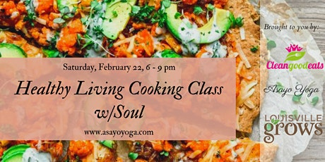 Healthy Living Cooking Classes with Soul tickets