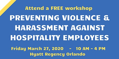 Preventing Violence & Harassment Against Hospitality Employees tickets