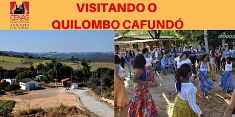 VISITANDO O QUILOMBO CAFUNDÓ ingressos