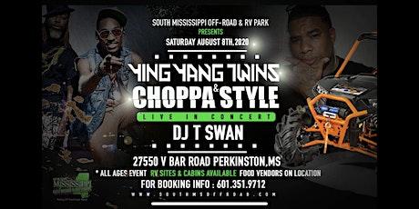 YING YANG TWINS & CHOPPA STYLE tickets