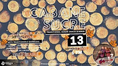 Cabane à sucre 2020 (souper - spectacle) tickets