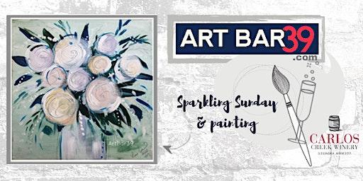Sparkling Sunday & Painting at Carlos Creek Winery
