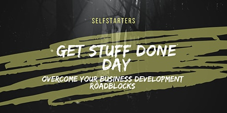 Get Stuff Done Day For Tech Companies: An evening of learning and doing to overcome your business development roadblocks tickets
