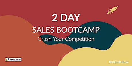 Sandler Sales Training 2 Day Boot Camp tickets