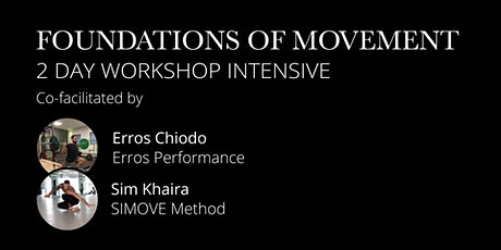 Movement Foundations Workshop Intensive tickets
