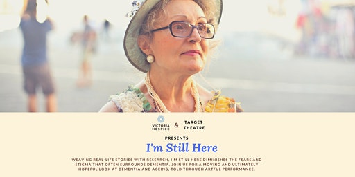 I'm Still Here - A Research-Based Performance about Alzheimer's Disease