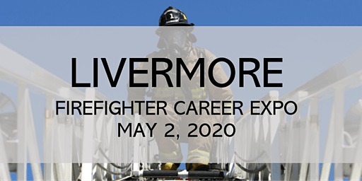 Firefighter Career Expo 2020 - Livermore, CA