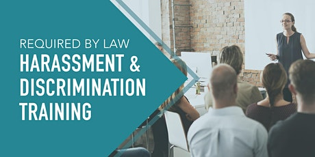 Harassment and Discrimination Prevention Training tickets